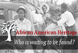 African American Heritage who is waiting to be found